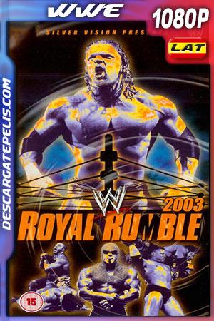 WWE Royal Rumble (2003) FULL HD 1080p Latino – Ingles