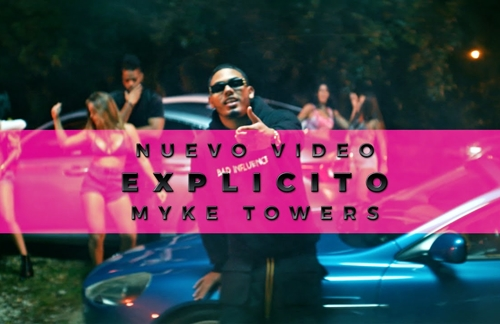 Explicito | Myke Towers Lyrics