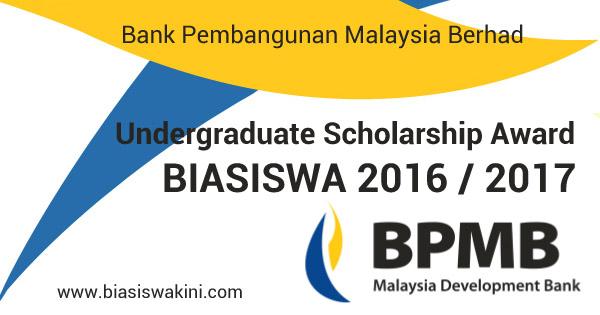 Biasiswa Bank Pembangunan Malaysia Berhad / BPMB Scholarships 2016 / 2017