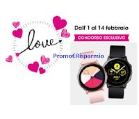 """Ethos Profumerie """"Concorso di San Valentino 2021"""" : vinci subito una coppia di smartwatch Samsung Galaxy Active"""
