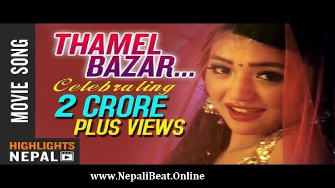 Thamel Bazarma Video Song, Melina Rai New Nepali Song 2018