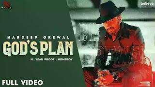 Checkout New Punjabi song God's Plan lyrics penned by Hardeep Grewal & Homeboy.