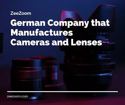 German Company that Manufactures Cameras and Lenses