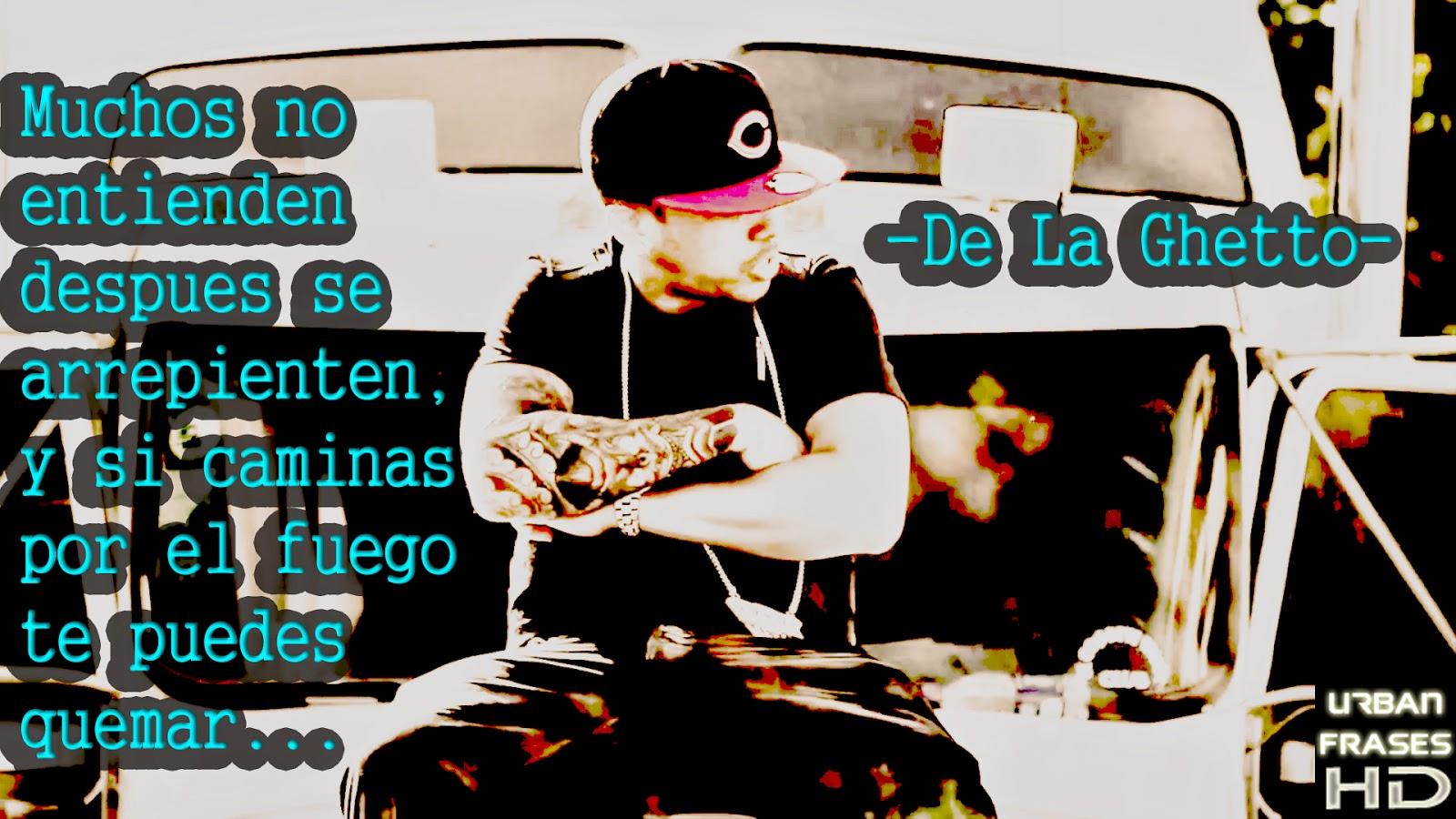Urban Frases Hd Jala Gatillo De La Ghetto