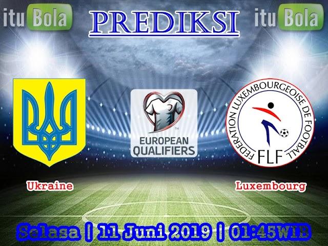 Prediksi Ukraine vs Luxembourg - ituBola