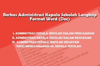Berkas Administrasi Kepala Sekolah Lengkap Format Word (Doc)