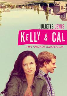 Kelly e Cal: Uma Amizade Inesperada - DVDRip Dublado