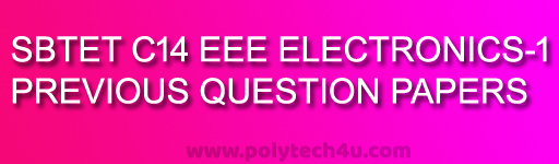 DIPLOMA IN ELECTRICAL-ELECTRONICS-1 QUESTION PAPERS C-14 SBTETAP