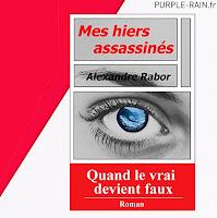 Livre • Mes hiers assassinés - Alexandre Rabor