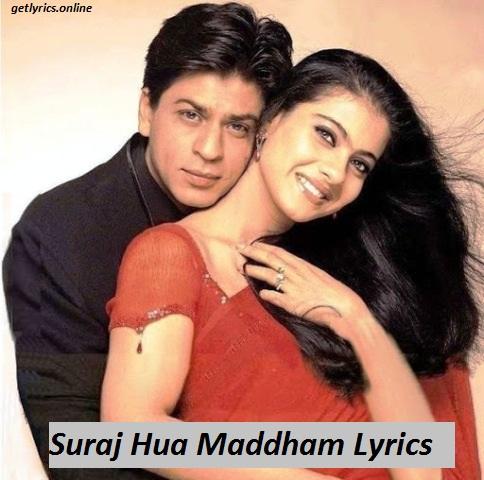 Suraj hua maddham lyrics-Sonu Nigam