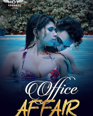 Office Affair Web series Hotshots