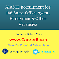 AIASTL Recruitment for 186 Store, Office Agent, Handyman, Utility Agent cum Driver Vacancies