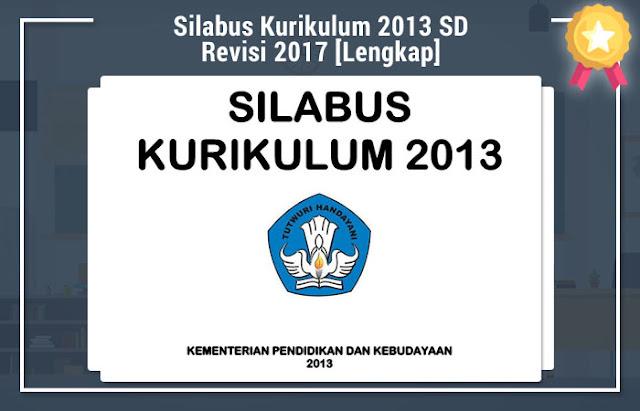 Silabus Kurikulum 2013 SD Revisi 2017 [Lengkap]