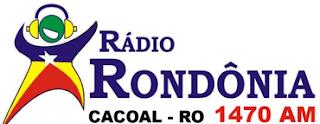Rádio Rondônia AM 1470 de Cacoal RO