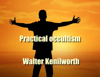 Practical occultism (1921) PDF  by Walter Kenilworth