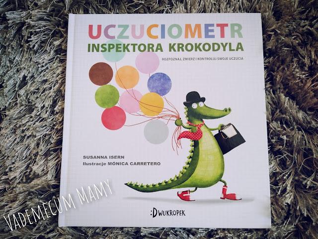 Emocje z Inspektorem Krokodylem - czyli o inteligencji emocjonalnej dzieci
