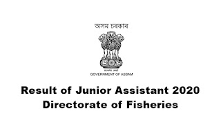 Result of Junior Assistant 2020: Directorate of Fisheries, Assam [Roll Numbers]