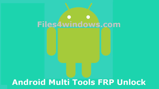 Android-Multi-Tools-FRP-Unlock-Download
