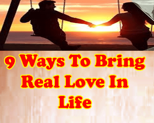 9 simple ways to bring real and true love in life