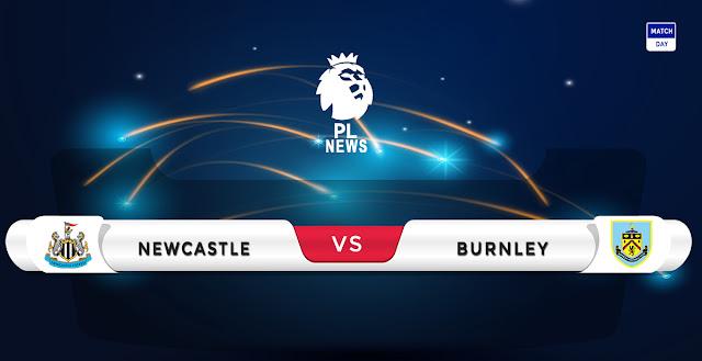 Newcastle United vs Burnley Prediction & Match Preview