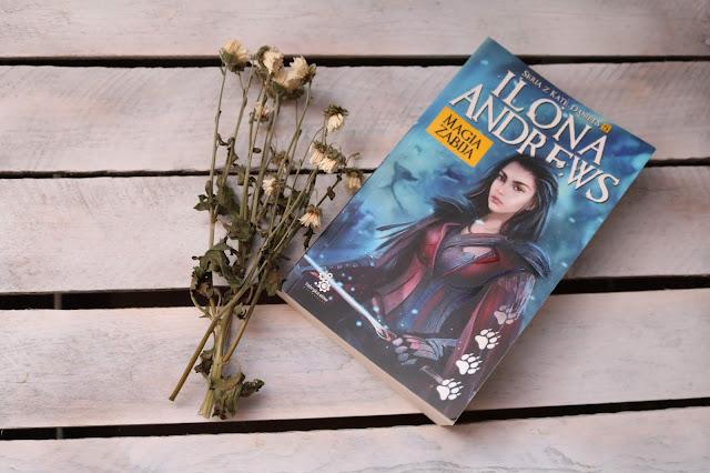 Ilona Andrews - Magia Zabija