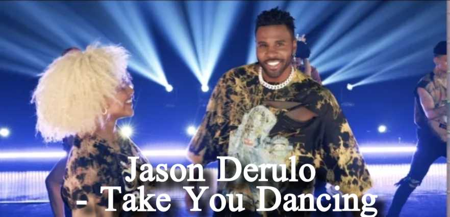 Jason Derulo - Take You Dancing song Lyrics