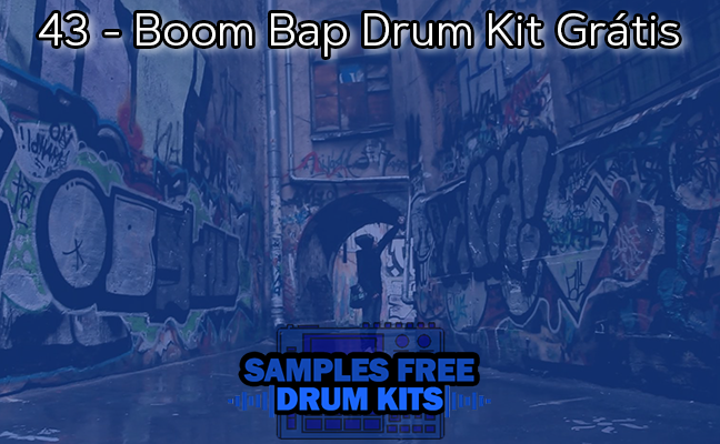 43 - Boom Bap Drum Kit Grátis