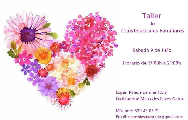 Taller de Constelaciones Familiares.Mas info 699450371 mercedespazosgarcia@gmail.com