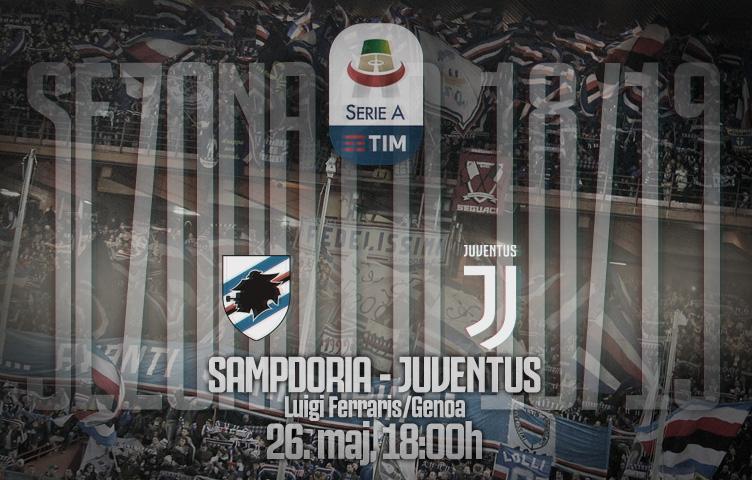 Serie A 2018/19 / 38. kolo / Sampdoria - Juventus, nedelja, 18h