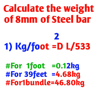 Calculate weight of 8 mm Steel bar kg/ft