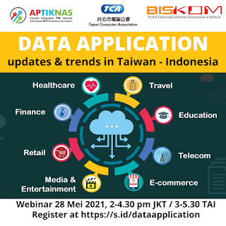 Webinar DATA APPLICATION - Updates and Trends in Taiwan & Indonesia - 28 Mei 2021