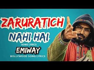 Zaruratich Nai Hai By Emiway Bantai Song Lyrics Mp3 Audio & Video Download
