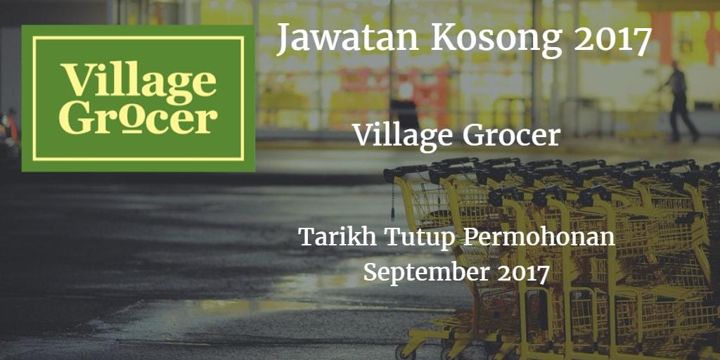 Jawatan Kosong Village Grocer September 2017