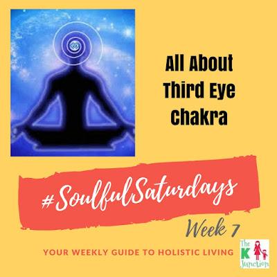 All About third eye ajna Chakra - Chakra Balancing & Healing - #SoulfulSaturdays Week 7