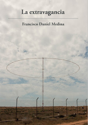 la extravagancia novel francisco daniel medina