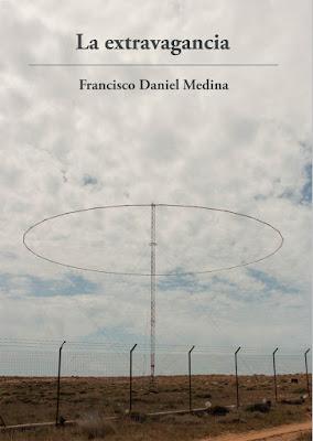 la extravagancia novel francisco daniel medina