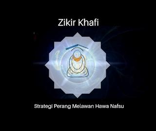 Zikir Khafi: Strategi Perang Melawan Hawa Nafsu