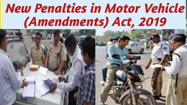 New Penalties in MV Act, 2019 | New Motor Vehicle Act 2019 Penalties in Hindi | New Traffic fines 2019