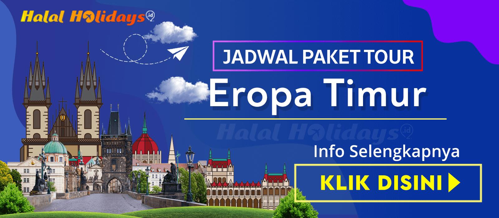 Paket Wisata Halal Tour Eropa Timur Murah 2020