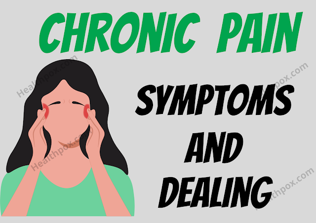Chronic Pain: What It Is, The Symptoms, And How To Deal With It
