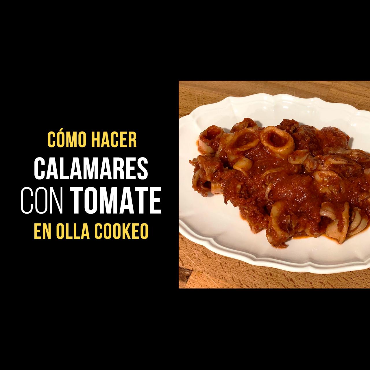 Calamares con Tomate en Cookeo