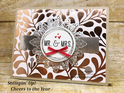 Stampin' Up! Cheers to the Year Wedding Card with How To Video by Kay Kalthoff with Stamping to Share.