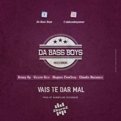BAIXAR MP3    Da Bass Boys - Vais Te Dar Mal (feat. Denny Og & Vizzow Nice) [Prod. Kamoflage Recognize]    2020