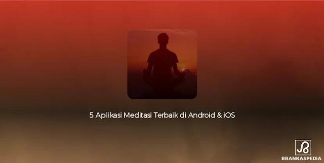 aplikasi meditasi terbaik android dan ios