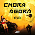 Deejay Telio - Chora Agora (Afro Beat)