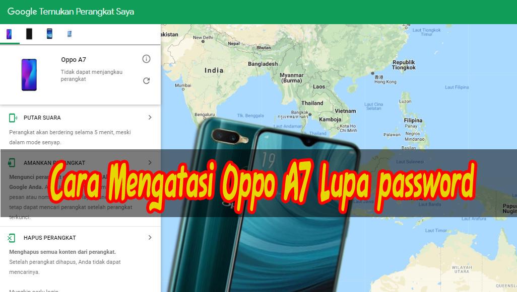 Cara Mengatasi HP OPPO A7 Lupa Password dengan Find My Device