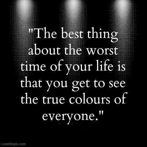 The best thing about the worst time of your life quotes