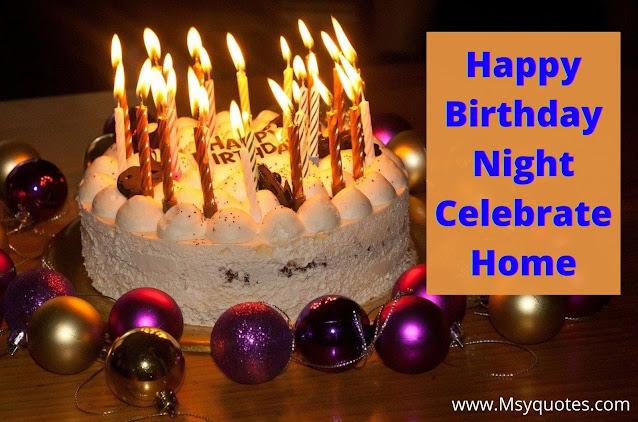 Happy Birthday Friend Night Celebrate Home