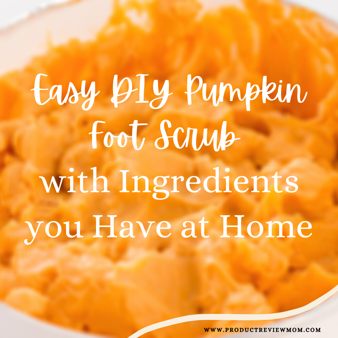 Easy DIY Pumpkin Foot Scrub with Ingredients you Have at Home