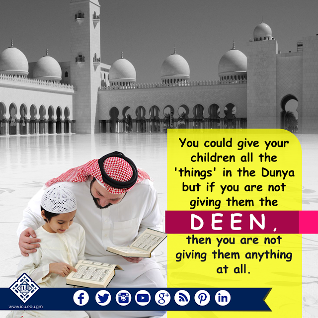 You could give your children all the 'things' in the Dunya but if you are not giving them the DEEN.. Parents.Parents Status Quotes Images Download for WhatsApp